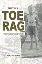 Diary of a Toe Rag: A Childhood Memoir from Harlesden to Hemel Hempstead through the 1950s