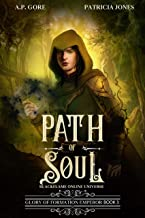 Path of Soul: BlackFlame Online Litrpg/Gamelit Universe (Glory of Formation Emperor Book 3) (English Edition)
