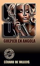 SAS 37 Guêpier en Angola (French Edition)