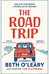 The Road Trip: The heart-warming new novel from the author of The Flatshare and The Switch (English Edition) Format Kindle