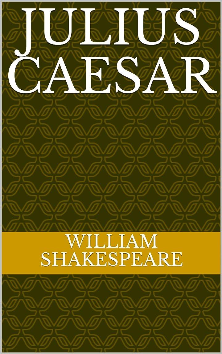 論争的保証ベーカリーJulius Caesar (English Edition)