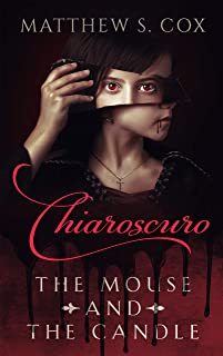 Chiaroscuro: The Mouse and the Candle
