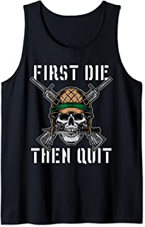 First Die Then Quit Soldier Skull Riffle Knife Tank Top
