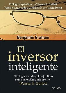 El inversor inteligente (Clásicos Deusto de Inversión y
