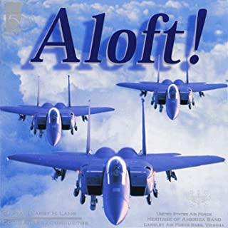 United States Air Force Heritage of America Band: Aloft!