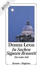 In Sachen Signora Brunetti: Der achte Fall (Commissario Brunetti 8) (German Edition)