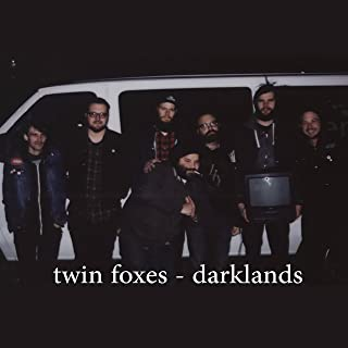 Twin Foxes / Darklands (Split)