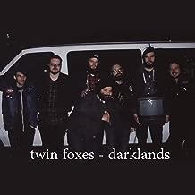 Twin Foxes / Darklands (Split)