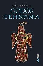 Godos De Hispania (Crónicas de la Historia)