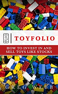 Toyfolio: How to Invest in and Sell Toys Like Stocks