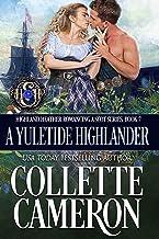 A Yuletide Highlander (Highland Heather Romancing a Scot Series Book 7)