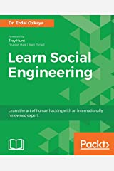 Learn Social Engineering: Learn the art of human hacking with an internationally renowned expert (English Edition) Format Kindle