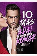 10 DIAS PARA ELE SE APAIXONAR eBook Kindle