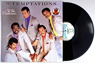 Temptations - To Be Continued