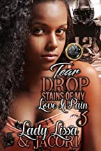Tear Drop Stains Of My Love & Pain 3