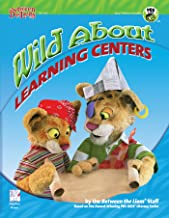 Wild About Learning Centers: Literacy Experiences for the Preschool Classroom (Between the Lions Series)