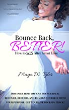 Bounce Back Better: How to Win After Great Loss