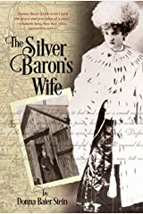 The Silver Baron's Wife Kindle Edition