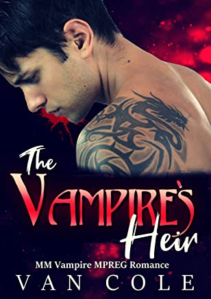 The Vampire's Heir: MM Vampire MPREG Romance (English Edition)