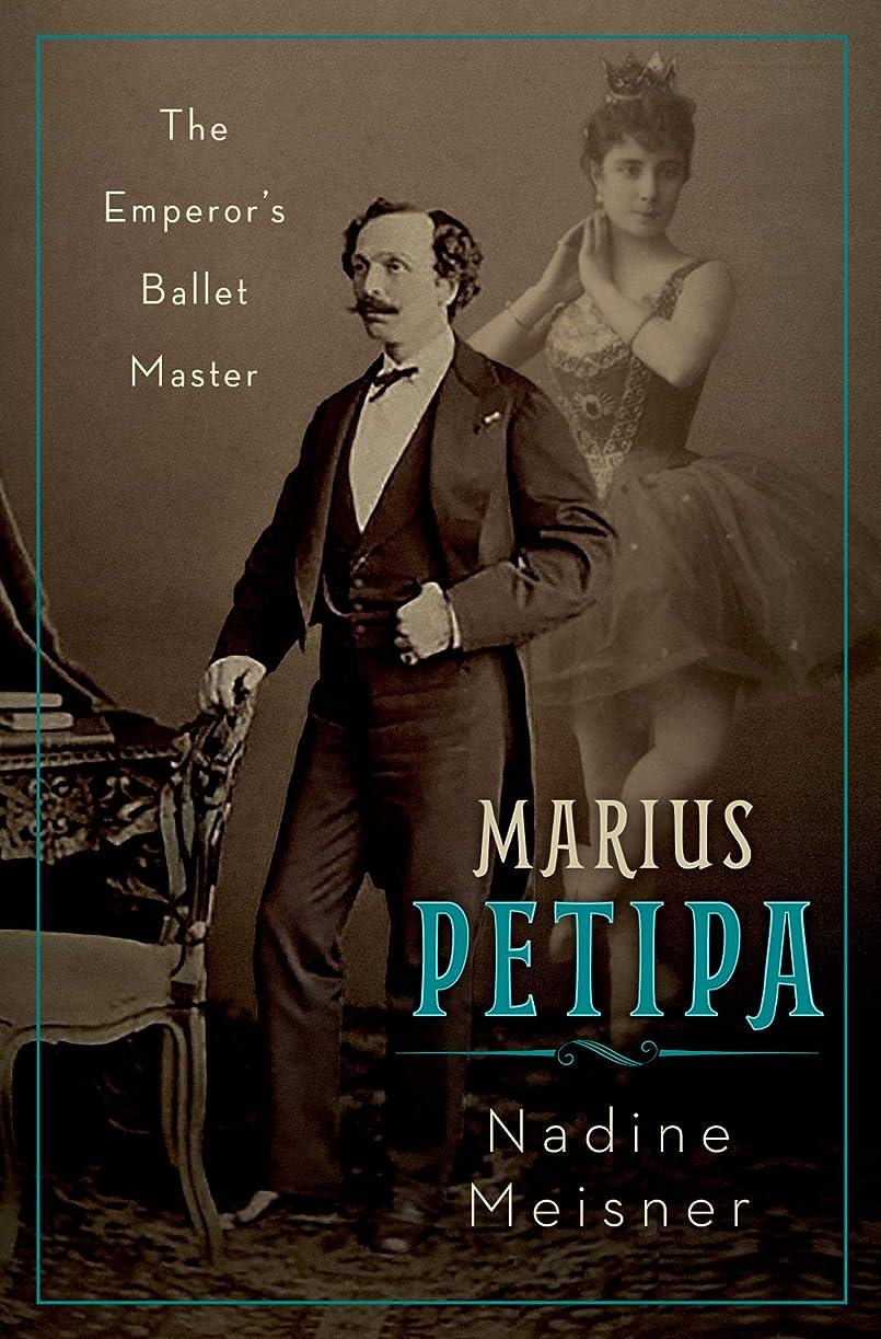 好き師匠に話すMarius Petipa: The Emperor's Ballet Master (English Edition)