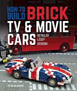 How to Build Brick TV and Movie Cars:Detailed LEGO Designs (English Edition)