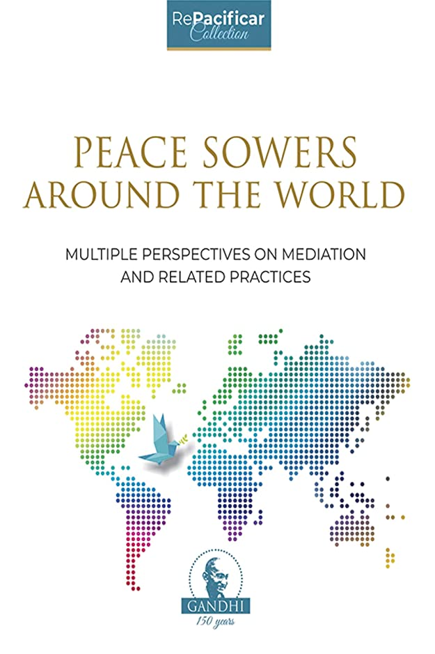 ルームミニ教育学PEACE SOWERS AROUND THE WORLD: MULTIPLE PERSPECTIVES ON MEDIATION AND RELATED PRACTICES (English Edition)