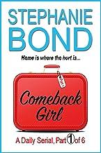 COMEBACK GIRL: part 1 of 6 (Kindle Single)