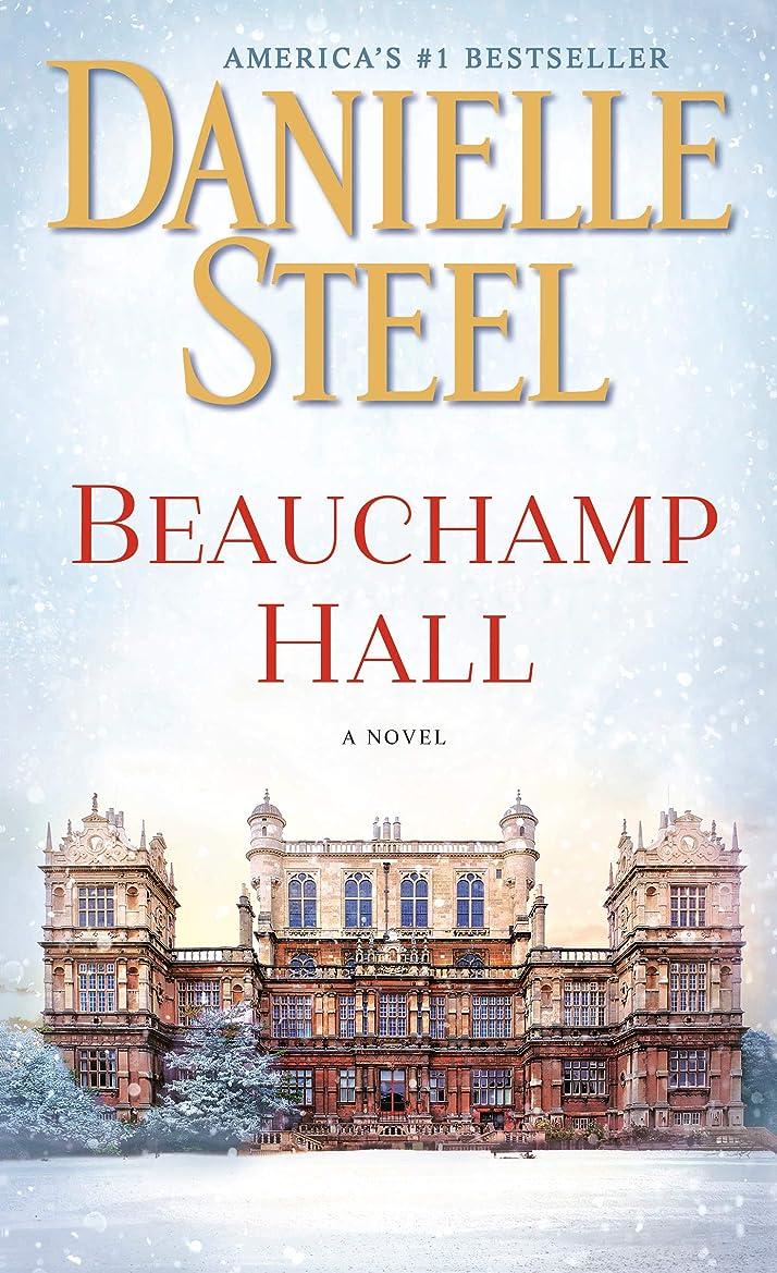 オリエンテーション密接に染色Beauchamp Hall: A Novel (English Edition)