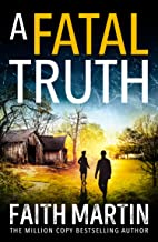 A Fatal Truth: The perfect cozy mystery novel for all crime thriller fans (Ryder and Loveday, Book 5)
