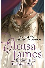 Enchanting Pleasures (Pleasures Trilogy Book 3) Kindle Edition