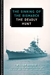 The Sinking of the Bismarck: The Deadly Hunt (833) (English Edition) Format Kindle