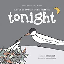 Tonight: A Book of God's Bedtime Promises (Generation Claimed)