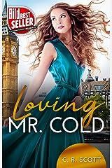 Loving Mr. Cold (German Edition) Format Kindle