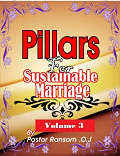 Pillars for a Sustainable marriage Volume 3 (Pillars for a successful marriage) (English Edition)