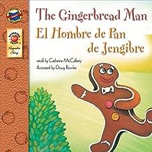 The Gingerbread Man: El Hombre de Pan de Jengibre – Bilingual English and Spanish Children's Fairy Tale Keepsake Stories, PreK–3