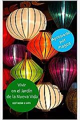 Vivir en el Jardín de la Nueva Vida (Spanish Edition) Kindle Edition