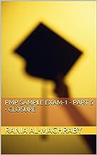 PMP Sample Exam-1 - Part 5 - Closure (6th Edition)