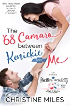 The '68 Camaro Between Kenickie and Me (Pacifica Academy Drama Series Book 2) (English Edition)