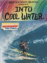 Hawaiian Surf Stories : Into Cool Water