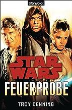 Star Wars™ Feuerprobe (German Edition)