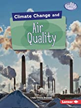 Climate Change and Air Quality (Searchlight Books ™ ― Climate Change)