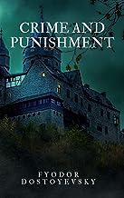 Crime and Punishment (Illustrated) (English Edition)