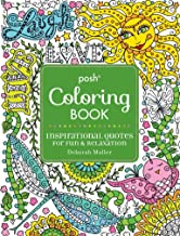 Posh Adult Coloring Book: Inspirational Quotes for Fun & Relaxation: Deborah Muller (Volume 9) (Posh Coloring Books)
