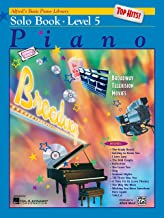 Alfred's Basic Piano Course: Top Hits! Solo Book Level 5 (Alfred's Basic Piano Library)