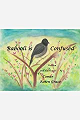 Babooli is Confused: A story of a Little Bulbul Bird (Bird Stories Book 1) Kindle Edition