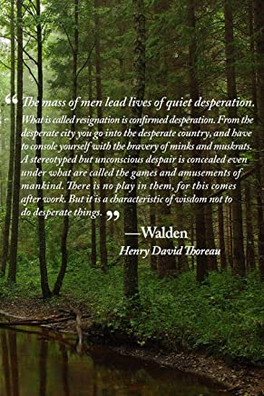 """Lives of Quiet Desperation Journal: Quotation from """"Walden"""" by Henry David Thoreau"""