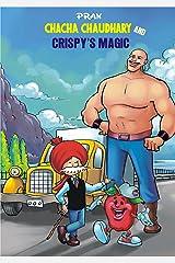CHACHA CHAUDHARY AND CRISPY'S MAGIC Kindle Edition
