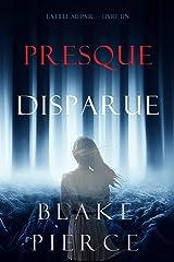 Presque Disparue: La Fille Au Pair (Premier Livre) Format Kindle