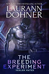 The Breeding Experiment (Veslor Mates Book 3) Kindle Edition