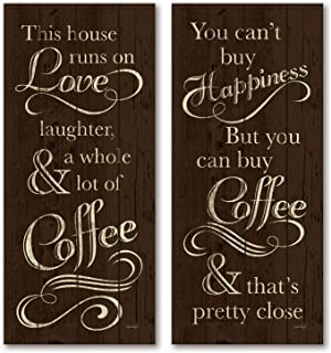 Gango Home Decor This House Runs On Love Laughter & a Whole Lot of Coffee &You Can't Buy Happiness But You Can Buy Coffee, and That's Pretty Close Set; 2-8x18 Posters (Printed on Paper, Not Wood)